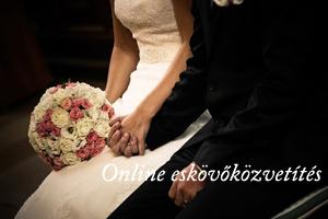 Online esküvőközvetítés